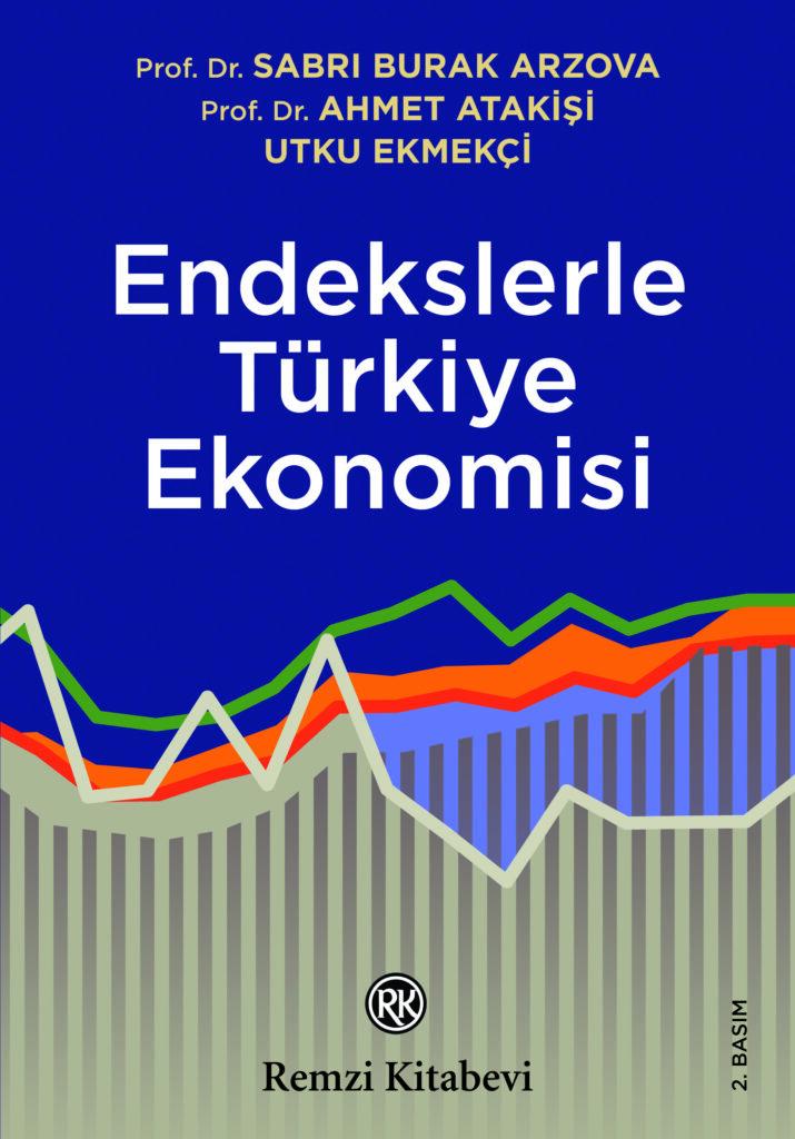 Endekslerle Turkiye Ekonomisi 2